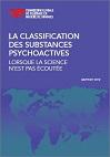 La classification des substances psychoactives : Lorsque la science n'est pas écoutée