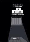 La prison. Réalités et paradoxes