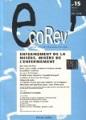 EcoRev', n°15 - Hiver 2004 - Enfermement de la misère, misère de l'enfermement