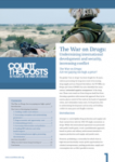 The war on drugs: Undermining international development and security, increasing conflict