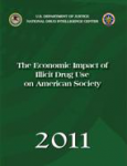 The economic impact of illicit drug use on American society