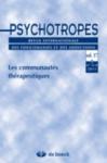 Psychotropes, Vol.17, n°3-4 - 2011 - Les communautés thérapeutiques