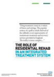 The role of residential rehab in an integrated drug treatment system