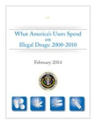 What America's users spend on illegal drugs 2000-2010