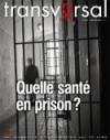 Santé en prison : la double peine des malades chroniques
