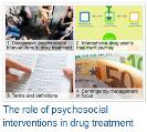 The role of psychosocial interventions in drug treatment