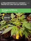 La réglementation du cannabis et les traités de l'ONU sur les drogues. Stratégies de réforme
