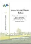 Addictions et milieu rural. Pratiques de consommations, accès aux soins et perspectives pour une prévention adaptée aux contextes locaux. Une recherche-action en Picardie Verte, Pays Noyonnais et Pays du Valois