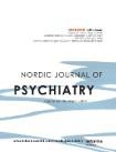 Nordic Journal of Psychiatry