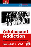 Adolescent addiction. Epidemiology, assessment, and treatment