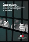 Cause for alarm: The incarceration of women for drug offences in Europe and Central Asia, and the need for legislative and sentencing reform