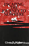 Escaping the journey to nowhere