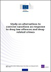 Study on alternatives to coercive sanctions as response to drug law offences and drug-related crimes