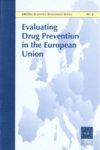 Evaluating drug prevention in the European Union