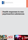 Health responses to new psychoactive substances