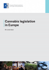 Cannabis legislation in Europe: an overview