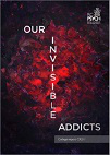 Our invisible addicts, 2nd edition