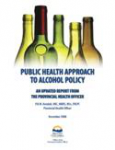 Public health approach to alcohol policy: An updated report from the Provincial Health Officer