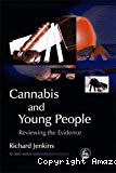 Cannabis and young people. Reviewing the evidence