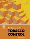 Guide pour la mise en place de l'action antitabac. Outils pour poursuivre la lutte antitabac au XXIe siècle