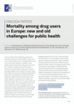 Mortality among drug users in Europe: new and old challenges for public health