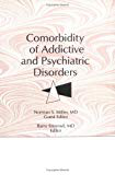 Comorbidity of addictive and psychiatric disorders