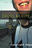 Drugs and crime. Theories and practices