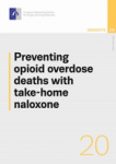 Preventing opioid overdose deaths with take-home naloxone