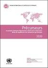 Rapport de l'Organe international de contrôle des stupéfiants pour 2020 sur l'application de l'article 12 de la Convention des Nations Unies contre le trafic illicite de stupéfiants et de substances psychotropes de 1988