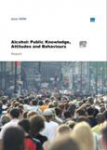 Alcohol: public knowledge, attitudes and behaviours