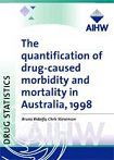 The quantification of drug-caused mortality and morbidity in Australia, 1998