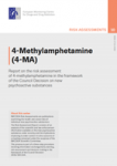 4-Methylamphetamine (4-MA). Report on the risk assessment of 4-methylamphetamine in the framework of the Council Decision on new psychoactive substances