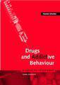 Drugs and addictive behaviour (a guide to treatment)