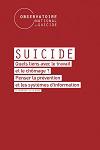 Suicide : Quels liens avec le travail et le chômage ? Penser la prévention et les systèmes d'information. 4ème rapport