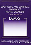 Diagnostic and Statistical Manual of Mental Disorders, fifth edition: DSM-5