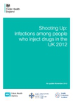 Infections among injecting drug users in the UK 2012. An update: November 2013