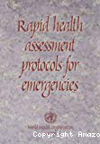 Rapid health assessment protocols for emergencies
