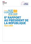 Plan cancer 2014-2019. 6e rapport au président de la République