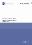 EMCDDA-Europol 2012 Annual Report on the implementation of Council Decision 2005/387/JHA (New drugs in Europe, 2012)