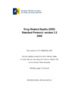 EMCDDA standard protocol to collect data and report figures for the key indicator drug-related deaths (DRD-Standard, version 3.2)