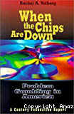 When the chips are down: Problem gambling in America. A Century Foundation report