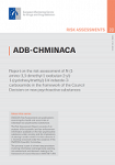 ADB-CHMINACA. Report on the risk assessment of N-(1-Amino-3,3-dimethyl-1-oxobutan-2-yl)-1-(cyclohexylmethyl)-1H-indazole-3-carboxamide (ADB-CHMINACA) in the framework of the Council Decision on new psychoactive substances
