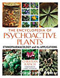 The Encyclopedia of psychoactive plants. Ethnopharmacology and its applications
