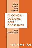Alcohol, cocaine and accidents