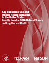 Key substance use and mental health indicators in the United States: Results from the 2016 National Survey on Drug Use and Health
