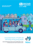 Social determinants of health and well-being among young people. Health Behaviour in School-aged Children (HBSC) study: International report from the 2009/2010 survey