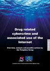 Drug related cybercrime and associated use of the Internet. Overview, analysis and possible actions by the Pompidou Group