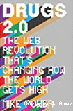 Drugs 2.0: The web revolution that's changing how the world gets high