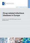 Drug-related infectious diseases in Europe. Update from the EMCDDA expert network. October 2017
