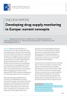 Developing drug supply monitoring in Europe: current concepts